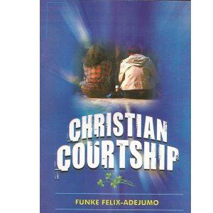 christian courtship (Front) by Funke Felix Adejumo